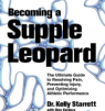 Becoming a Supple Leopard by Kelly Starrett: Book Review